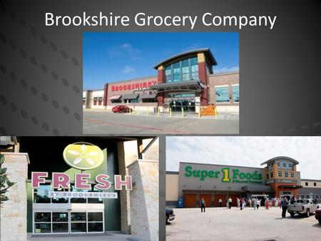 Brookshire Grocery Company. Company Overview Founded in the late 1920s, Brookshire Grocery Company is a privately-owned, regional food chain headquartered.