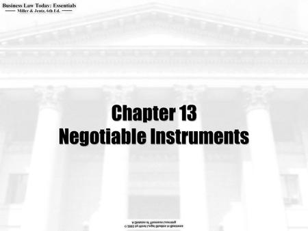 Chapter 13 Negotiable Instruments.  What are the requirements for an instrument to be negotiable?  What are the minimum requirements for HDC status?