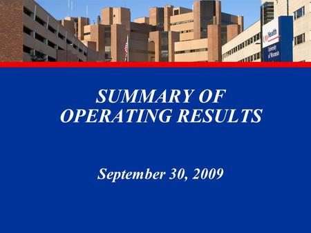 SUMMARY OF OPERATING RESULTS September 30, 2009. 2 Adult Admissions (rolling 12 months) FY2010 YTD 5,874 5,967 5,852.