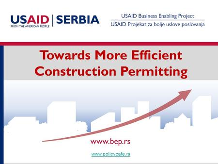Towards More Efficient Construction Permitting www.policycafe.rs.
