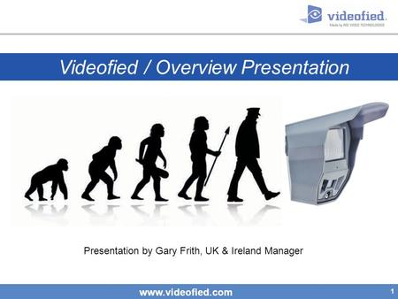 Videofied / Overview Presentation