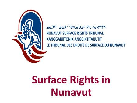 Surface Rights in Nunavut