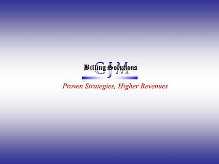 B BB Billing Solutions Proven Strategies, Higher RevenuesProven Strategies, Higher Revenues.