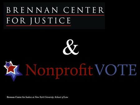Brennan Center for Justice at New York University School of Law &