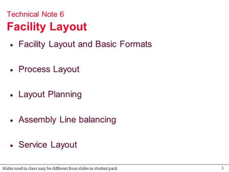 Technical Note 6 Facility Layout