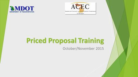Priced Proposal Training October/November 2015 DEPARTMENT OF TRANSPORTATION.