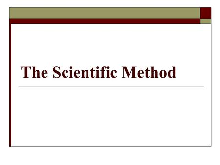The Scientific Method. Many scientists use a process known as the scientific method to solve a science experiment. This is a five-step process with the.