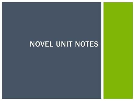 Novel Unit Notes.