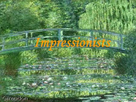 Impressionists. OVERALL FACTS! Impressionism is a movement in French painting, sometimes called optical realism because of its almost scientific interest.