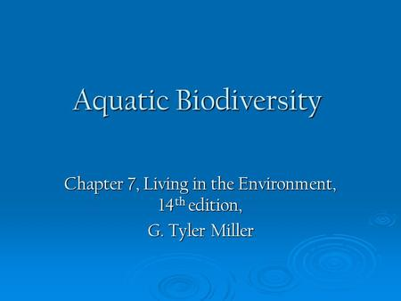 Chapter 7, Living in the Environment, 14th edition, G. Tyler Miller