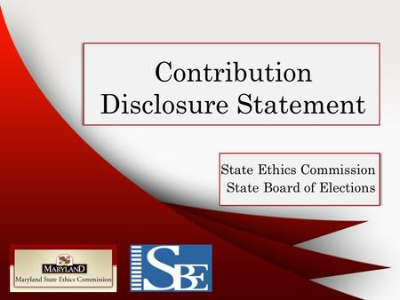 Contribution Disclosure Statement State Ethics Commission State Board of Elections.