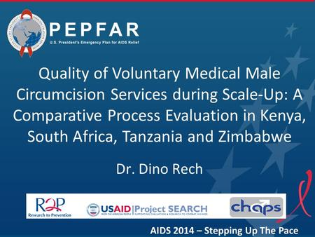 Quality of Voluntary Medical Male Circumcision Services during Scale-Up: A Comparative Process Evaluation in Kenya, South Africa, Tanzania and Zimbabwe.