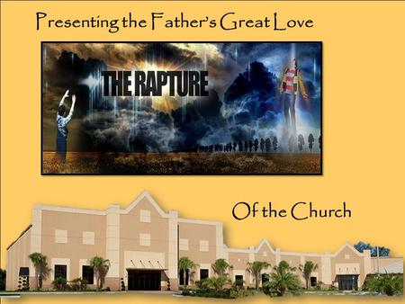Of the Church Presenting the Father's Great Love.
