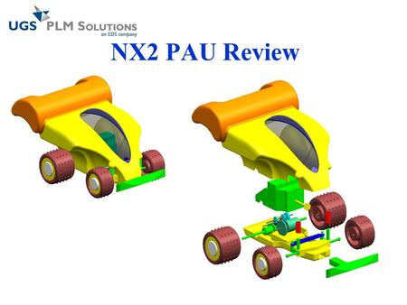 NX2 PAU Review. PAU Review Lesson 1 Getting Started.