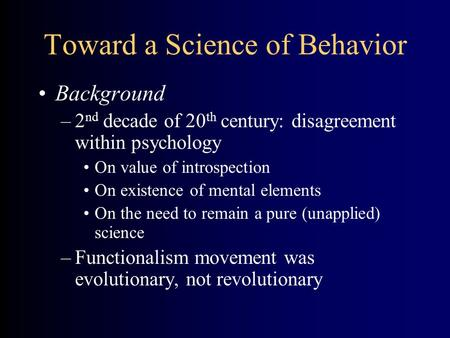 Toward a Science of Behavior