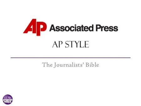 AP Style The Journalists' Bible. How Good Are You? Are you sitting there, their or they're? Are you an effective speaker or an affective one? Do you where.
