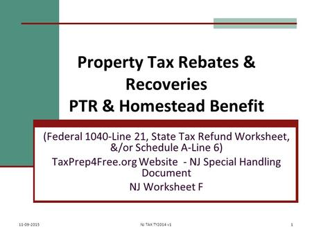 Property Tax Rebates & Recoveries PTR & Homestead Benefit