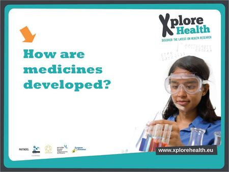How are medicines developed?. What is it? What's inside?