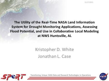 Transitioning Unique NASA Data and Research Technologies to Operations The Utility of the Real-Time NASA Land Information System for Drought Monitoring.