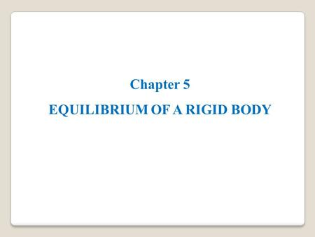 Chapter 5 EQUILIBRIUM OF A RIGID BODY. APPLICATIONS A 200 kg platform is suspended off an oil rig. How do we determine the force reactions at the joints.