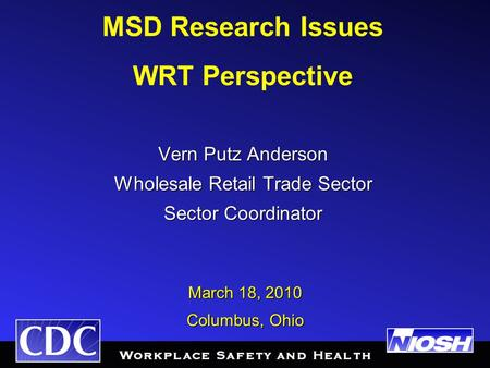 Vern Putz Anderson Wholesale Retail Trade Sector Sector Coordinator Vern Putz Anderson Wholesale Retail Trade Sector Sector Coordinator MSD Research Issues.