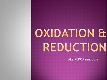 Aka REDOX reactions.  The study of chemical reactions involving the transfer of electrons between reactants.