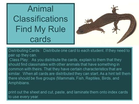 Distributing Cards: Distribute one card to each student. If they need to pair up they can. Class Play: As you distribute the cards, explain to them that.