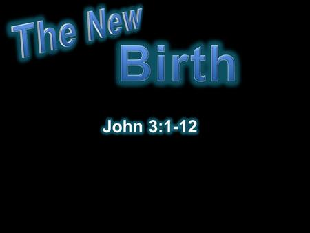 " ""Born again Christian""?  Much confusion on this subject  What is it?  How does it take place? We can understand the new birth."