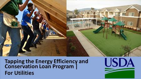 Tapping the Energy Efficiency and Conservation Loan Program | For Utilities.