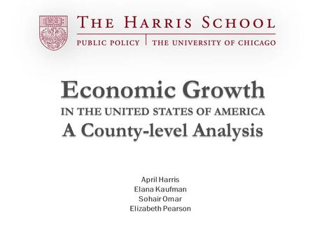 Economic Growth IN THE UNITED STATES OF AMERICA A County-level Analysis.