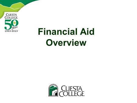 Financial Aid Overview. Topics What is financial aid? Financial aid programs Eligibility requirements How to apply Where do I get help?