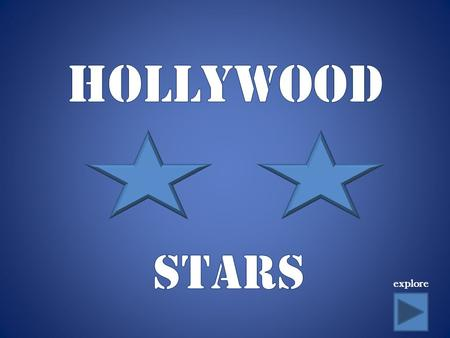Explore. There are millions of stars in Hollywood, but a few stand out. They fascinate us with their lives, entertain us with their movies, and enrich.