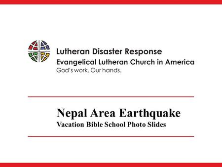 Nepal Area Earthquake Vacation Bible School Photo Slides.