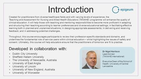 Introduction Created for practitioners from diverse healthcare fields and with varying levels of experience, the Teaching and Assessment for Nursing and.