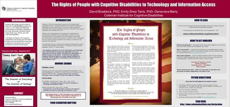 The Rights of People with Cognitive Disabilities to Technology and Information Access David Braddock, PhD; Emily Shea Tanis, PhD; Genevieve Berry Coleman.