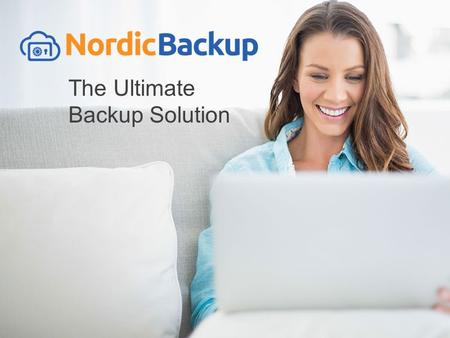 Www.nordic-backup.com The Ultimate Backup Solution.