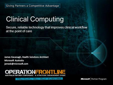 Clinical Computing Secure, reliable technology that improves clinical workflow at the point of care.