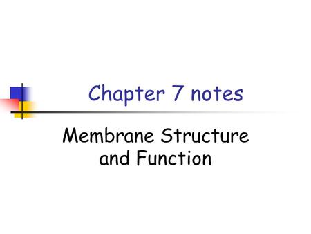 Chapter 7 notes Membrane Structure and Function. Concept 7.1 Most abundant lipids in membranes are phospholipids. - phospholipids are amphipathic (head.
