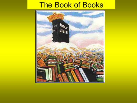 "The Book of Books. ""It is impossible to rightly govern the world without God and the Bible"" (George Washington). ""We account the scriptures of God to."