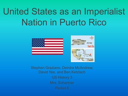 United States as an Imperialist Nation in Puerto Rico
