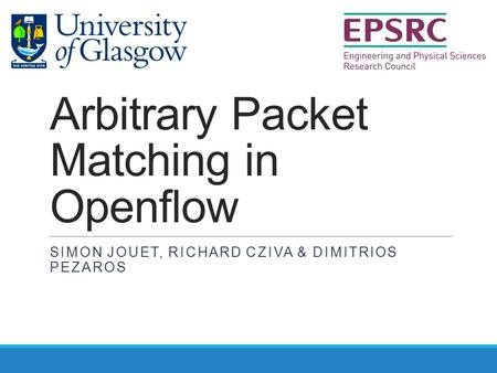 Arbitrary Packet Matching in Openflow