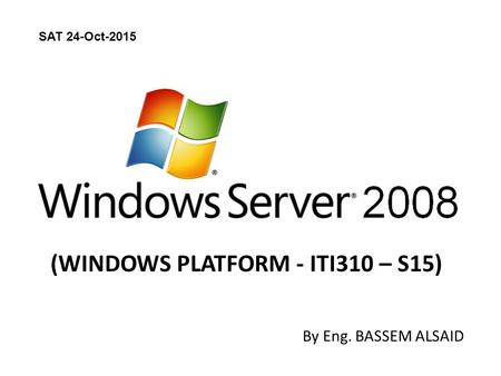 (WINDOWS PLATFORM - ITI310 – S15)