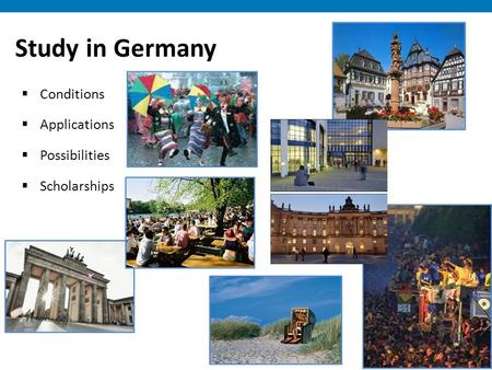 Study in Germany  Conditions  Applications  Possibilities  Scholarships.