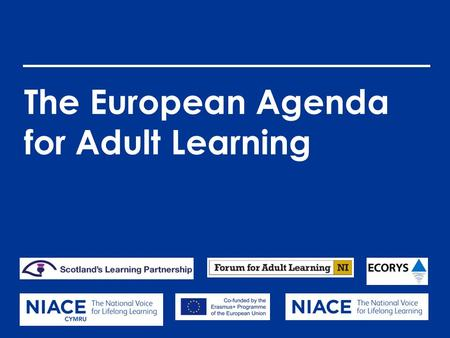 The European Agenda for Adult Learning. Context (1)
