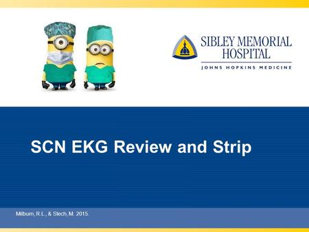 SCN EKG Review and Strip