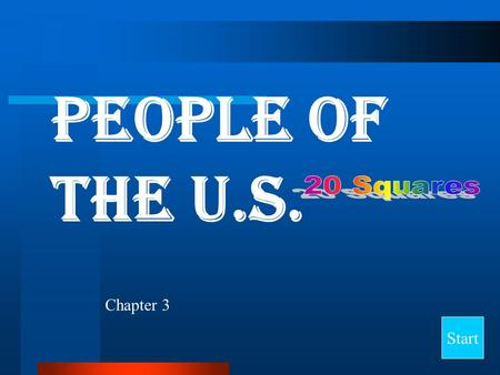 People of the U.S. Start Chapter 3 Final Jeopardy Question People of the United States Settlement Experiences Contributions New Home and New Jobs Immigrant.