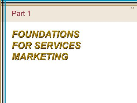 FOUNDATIONS FOR SERVICES MARKETING