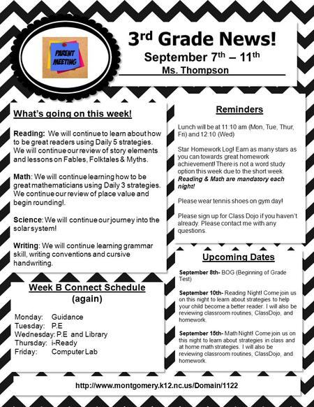 3 rd Grade News! September 7 th – 11 th ________Ms. Thompson __________ 3 rd Grade News! September 7 th – 11 th ________Ms. Thompson __________ What's.