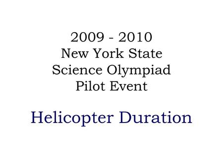 New York State Science Olympiad Pilot Event