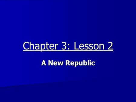 "Chapter 3: Lesson 2 A New Republic. Indigenous Native to a place. Native to a place. Europeans called them ""Indians"". Europeans called them ""Indians""."